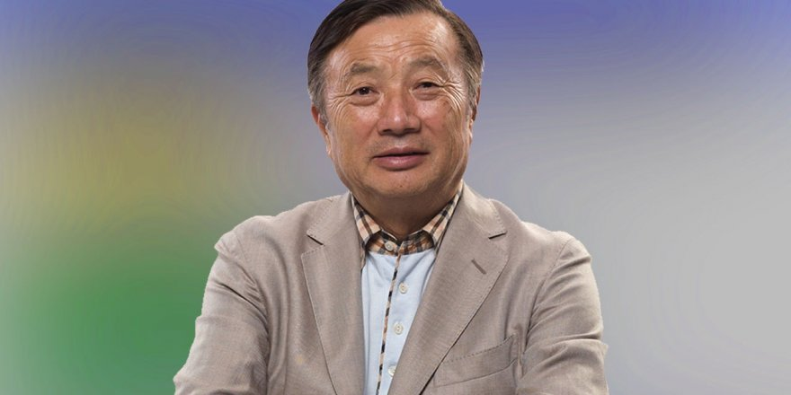 Huawei'nin Kurucusu Ren Zhengfei: ABD Hükümeti Bizi Hafife Alıyor