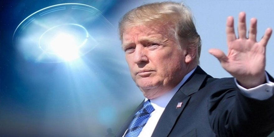 ABD Başkanı Trump'tan UFO Açıklaması: Her Şey Mümkün