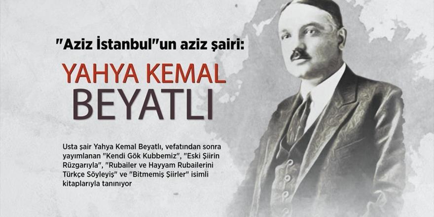 'Aziz İstanbul'un Aziz Şairi: Yahya Kemal Beyatlı