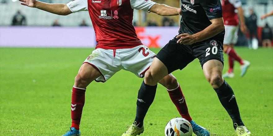 Beşiktaş Uefa Avrupa Ligi'nde Deplasmanda Braga İle Karşılaşacak