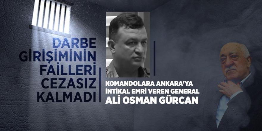 Komandolara Ankara'ya İntikal Emri Veren General Ali Osman Gürcan