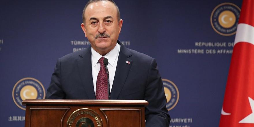 Dışişleri Bakanı Çavuşoğlu: Libya İle İmzalanan Anlaşma Muharip Güç Göndermeyi Kapsamıyor