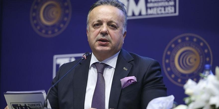 TİM Başkanı Gülle: Salgın Kontrol Altına Alınırsa Sürecin Kazananı Olacağız