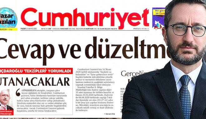 Cumhuriyet gazetesine 'Fahrettin Altun'un evine ilişkin haberleri' nedeniyle birinci sayfadan üç ayrı 'tekzip' yayınlama cezası verildi
