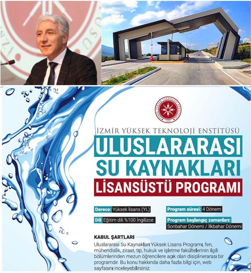 İYTE ULUSLARARASI SU KAYNAKLARI Bölümü Başkanı Prof.Dr. Alper Baba :Su'da araştırılacak çok şey var. Çok yönlü olarak daha çok  çalışmalıyız