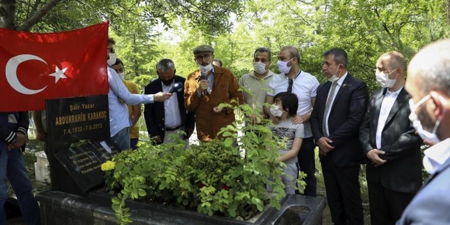Şair Ve Yazar Abdürrahim Karakoç, Vefatının 8. Yılında Kabri Başında Anıldı