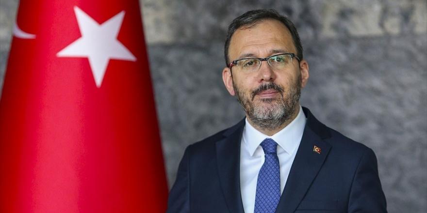 Bakanı Kasapoğlu Şampiyonlar Ligi Finalinin Türkiye'de Yapılacağına İnanıyor