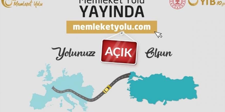 YTB'den Kara Yoluyla Türkiye'ye Gelecekler İçin 'Memleket Yolu' İnternet Sitesi
