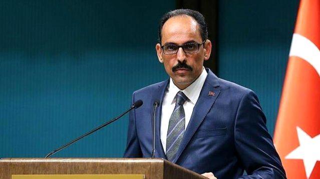 İbrahim Kalın'dan Libya resti: Türkiye'siz bir plan yapılamaz, gereken cevabı alırlar