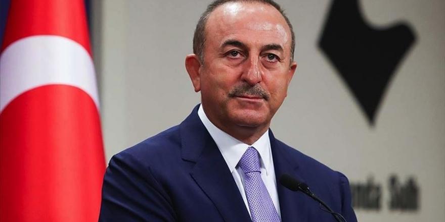 Dışişleri Bakanı Çavuşoğlu: Artık Tabii Diplomasiyi Etkin Kullanan Bir Devletiz