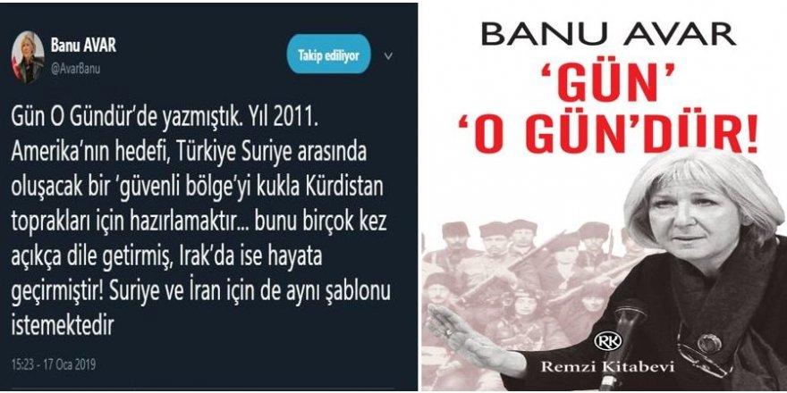 """Ngazete yazarı Banu Avar uyardı: """"Güvenli bölge 'Kukla Kürdistan' içindir!"""""""