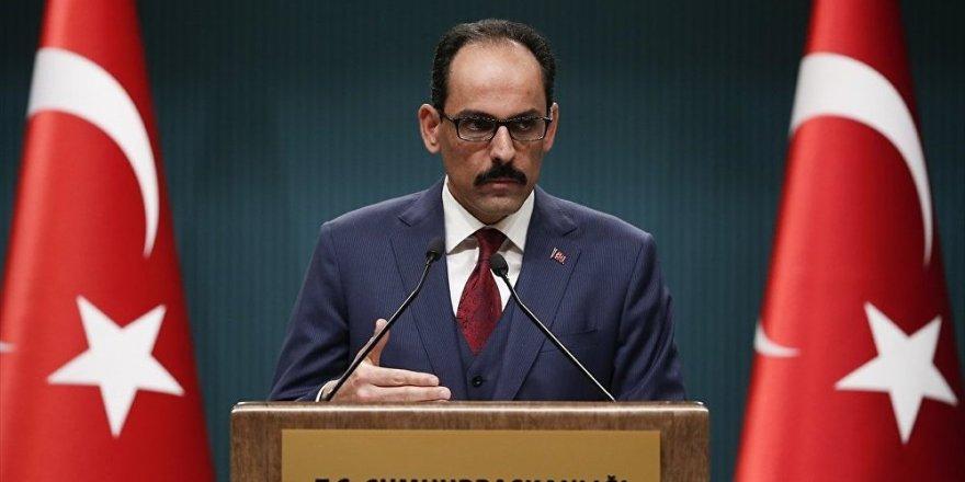 Kalın: Menbiç ve Fırat'ın doğusunda temel beklentimiz, bölgenin kontrolünün Türkiye'de olması