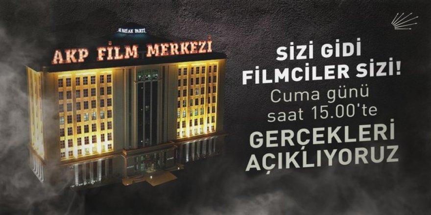 AKP'nin filmine CHP'nin yanıtı belli oldu