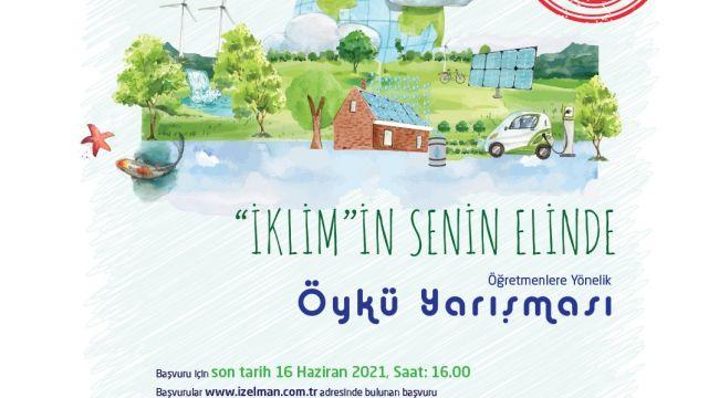 İzmir Büyükşehir Belediyesi ve İZELMAN A.Ş.'den Öğretmenlere Yarışma: İklimin Senin Elinde !