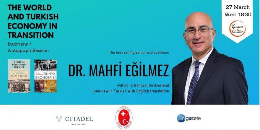 Ngazete, Dr.Mahfi Eğilmez'in İsviçre'de Finans Dünyasıyla Buluşacağı Söyleşinin Medya Sponsoru Oldu