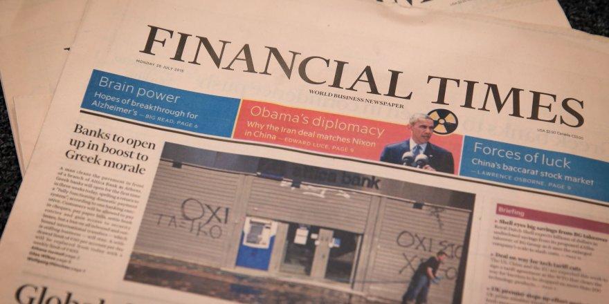 Financial Times: dramatik bir şekilde...