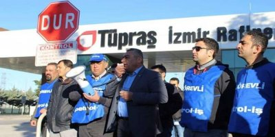 Koç Holding'e ait Tüpraş işçileri iş bıraktı