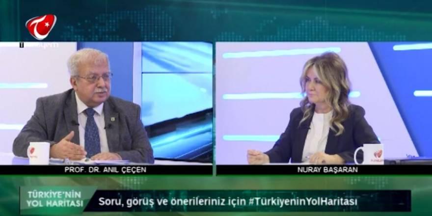 Nuray Başaran Türkiyem TV'de  -TÜRKİYE'NİN YOL HARİTASI - Prof. Dr.Anıl Çeçen 28.11.2019